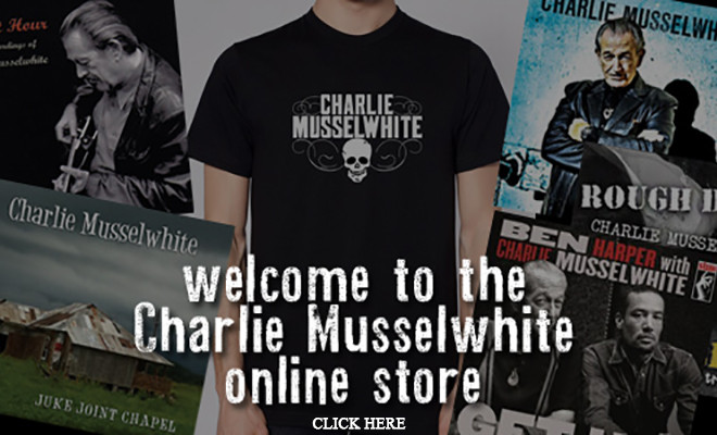 Charlie Musselwhite – Online Store